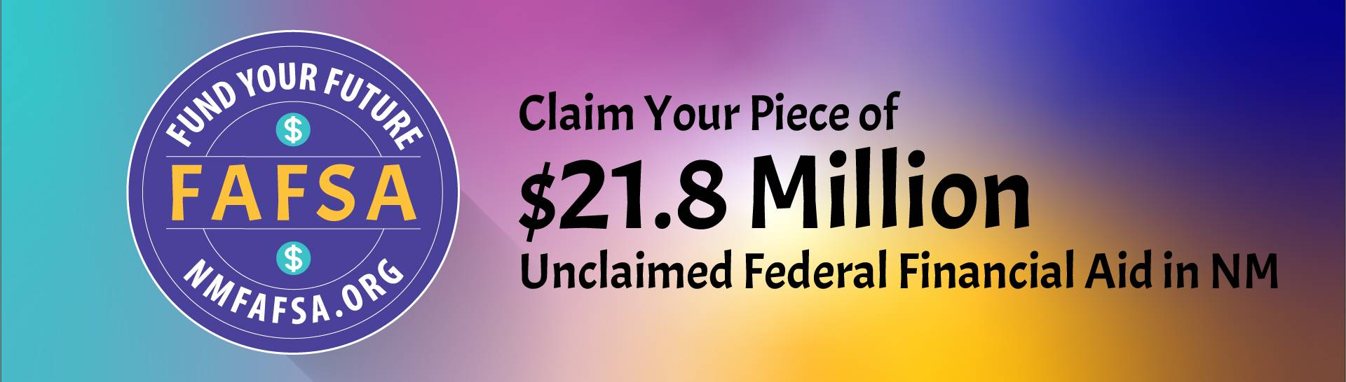 NM FAFSA Fund Your Future Logo - Claim your Piece of $21.8 Million Unclaimed Federal Financial Aid in NM
